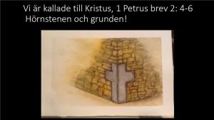 Vi är kallade till Kristus 1 Petrus 2 levande stenar hörnstenen bild 1